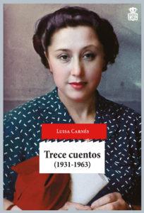 Portada de Trece cuentos (1931-1963), de Luisa Carnés