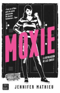 Portada de Moxie, de Jennifer Mathieu