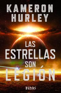 Portada de Las estrellas son legión, de Kameron Hurley
