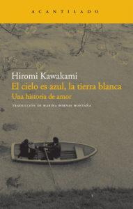 """Portada """"El cielo es azul, la tierra blanca"""" de Hiromi Kawakami"""